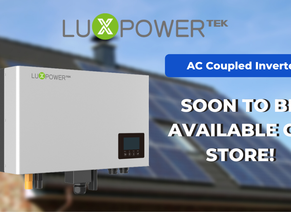 SOON TO BE AVAILABLE - LUX AC COUPLED | SkyBright Solar