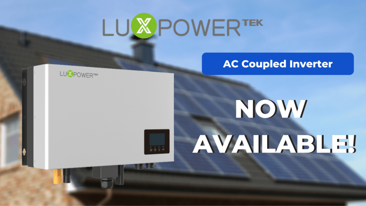 NEWLY ARRIVED - LUX AC COUPLED | SkyBright Solar