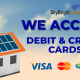 We Accept Debit and Credit Cards   SkyBright Solar